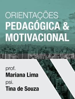 Orientações Pedagógica e Motivacional