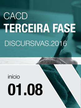 CACD Terceira Fase Discursivas 2016