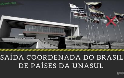 [Notícia CACD] A saída do Brasil da UNASUL