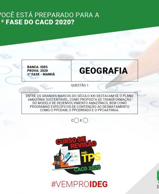 1ª Fase CACD 2020 | Questão Objetiva de Geografia
