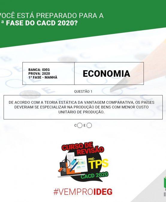 1ª Fase CACD 2020 | Questão Objetiva de Economia
