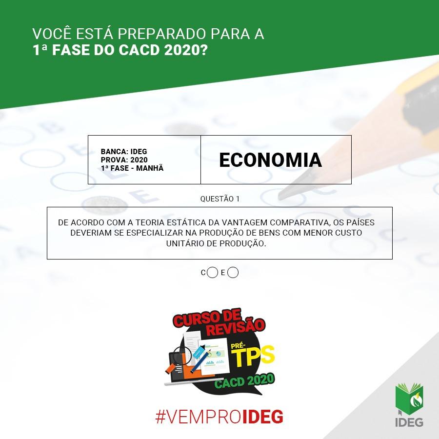 1ª Fase CACD 2020   Questão Objetiva de Economia