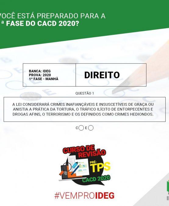 1ª Fase CACD 2020 | Questão Objetiva de Direito Interno