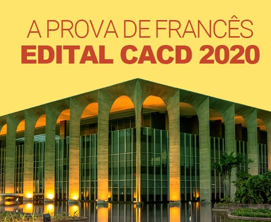 A PROVA DE FRANCÊS – EDITAL CACD 2020